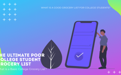 The Ultimate Poor College Student Grocery List